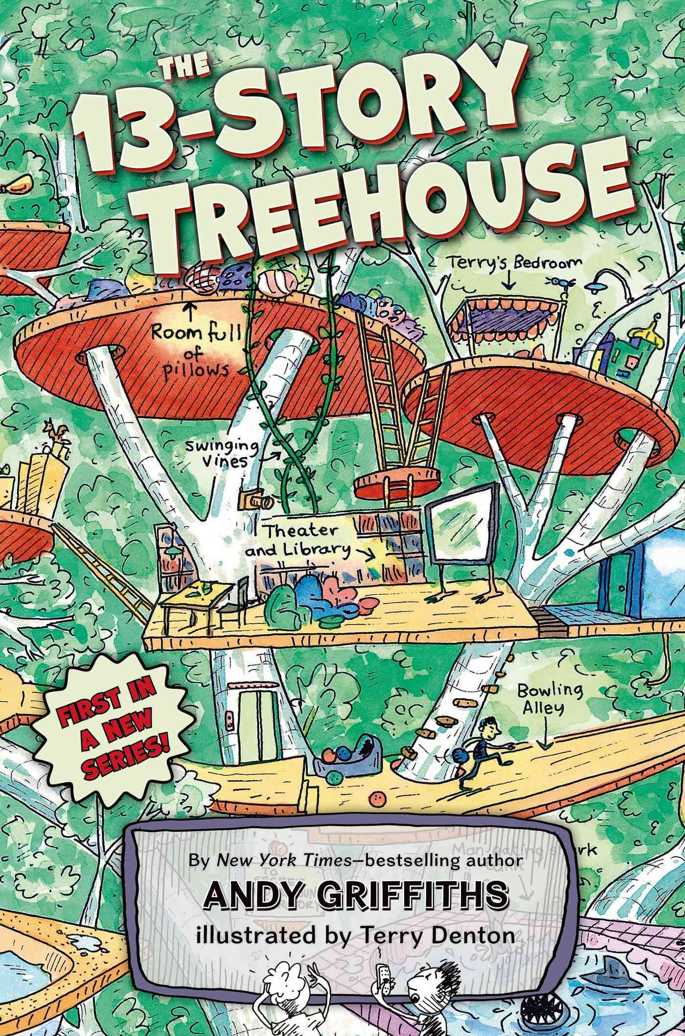 The 13-story Treehouse By Griffiths, Andy/ Denton, Terry (ILT)